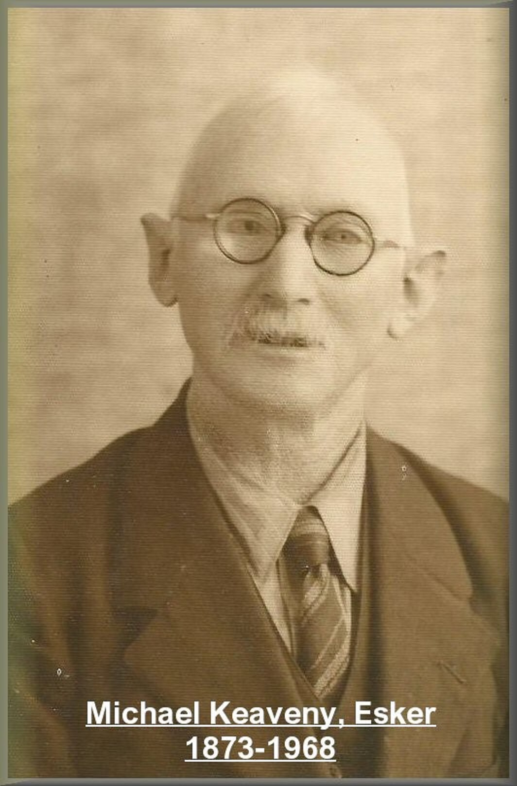 Michael Keaveny, Esker 1873-1968